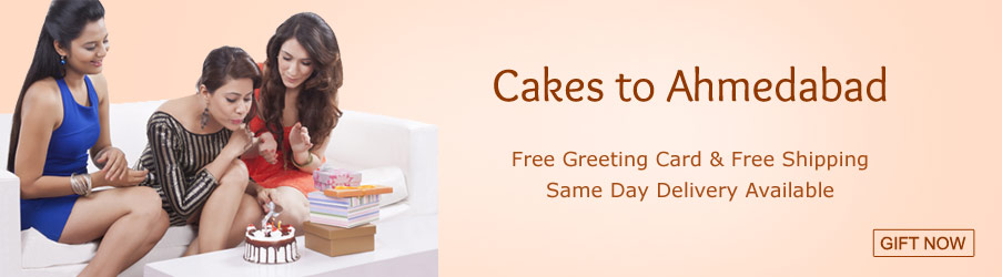 Cakes to Ahmedabad