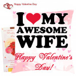 I Love My Awesome Wife Happy Valentines Day Cushion & Valentine Greeting Card