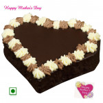 Chocolate Cake - Chocolate Cake Heart Shapped 1 Kg and Mother's Day Greeting Card