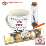 Mug Ferrero Bottle - Beacause I Have You Love Mug, Ferrero Rocher 5 Pcs, Message in a Bottle & Card